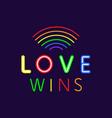 love wins neon banner gay pride slogan vector image vector image