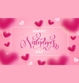 valentines day lettering text greetign card of vector image vector image