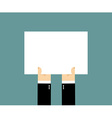 Hands and white sheet of paper Billboard Blank vector image