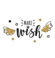 greeting card with make a wish vector image vector image