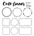 set of cute hand drawn frames vector image vector image