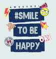 smile to be happy vector image vector image