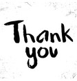 thank you in calligraphy brush vector image