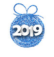 white 2019 new year card with blue christmas ball vector image