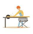 carpenter man cutting a wooden plank by circular vector image