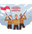 happy indonesia national heroes day vector image