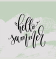 hello summer - hand lettering poster to summer vector image