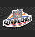 logo for slot machine vector image