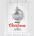 silver christmas ball and text on light background vector image vector image