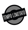 limited time stamp in italian vector image vector image