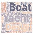 Ten Watertight Luxe Yacht Builders text background vector image vector image