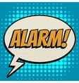 Alarm comic book bubble text retro style vector image vector image