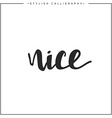 Nice phrase in handmade vector image vector image
