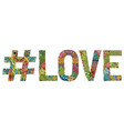 word love with hashtag decorative vector image vector image