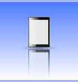 black tablet with reflection vector image vector image