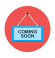 Coming soon flat circle icon vector image vector image