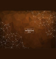 geometric brown polygonal background molecule and vector image vector image