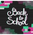 Back to School Card with Glitch Effect vector image vector image