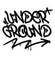 under ground graffiti tag vector image vector image
