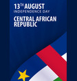 independence day of central african republic flag vector image