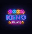 keno lottery neon sign lotto design vector image vector image