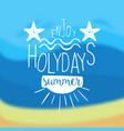 enjoy summer holidays vintage template design vector image vector image