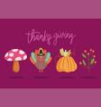 happy thanksgiving day turkey pumpkin mushroom vector image vector image