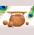 Holiday Symbols Krishna Janmashtami Pot of vector image vector image