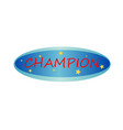 isolated champion banner vector image vector image
