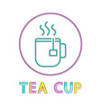 steaming cup with hot tea beverage lineout icon vector image