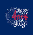 4th july hand lettering on firework background vector image vector image