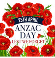 anzac day 25 april poppy greeting card vector image vector image