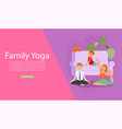 family yoga banner health sport life healthy vector image