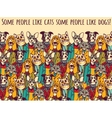 People like cats and dogs with sign color vector image