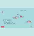 azores islands portugal detailed editable map vector image vector image