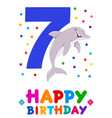seventh birthday cartoon greeting card design vector image vector image