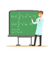 physicist stands next to blackboard with vector image vector image