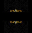 decorative elegant background in black and gold vector image vector image