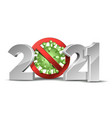 happy new year 2021 number with coronavirus vector image