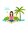 ssummer girl is engaged in yoga and meditation vector image vector image