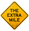 The Extra Mile vector image vector image