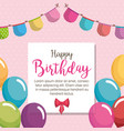 happy birthday balloons air celebration card vector image