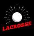 lacrosse sport ball logo icon sun burtst print vector image vector image