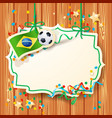 soccer background with label and brazilian flag vector image vector image