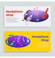 headphone shop inscription banner set online vector image