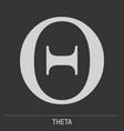 theta greek letter icon vector image vector image