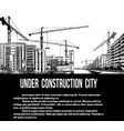under construction city concept vector image