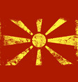 grunge flag series - macedonia vector image vector image