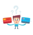 The problem of choosing a credit card vector image vector image