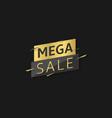 mega sale label vector image vector image